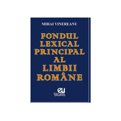 Fondul lexical principal al limbii romane, Mihai Vinereanu