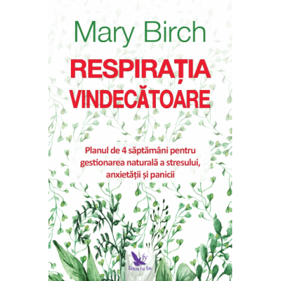 Respirația vindecătoare, Birch Mary