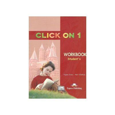 Click On 1, Workbook, Caietul elevului, Curs de limba engleza pentru clasa a V-a