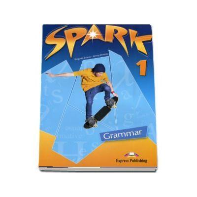 SPARK 1 - Grammar Book (international) Level 1, Curs pentru limba engleza. Evans, Virginia