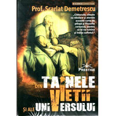 Din tainele vietii si ale universului, Prof. Scarlat Demetrescu