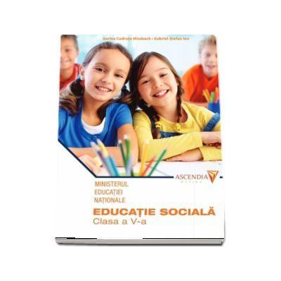 Educatie sociala, manual pentru clasa a V-a - Codruta S. Missbach (Contine CD cu editia digitala) - Missbach, Codruta S.