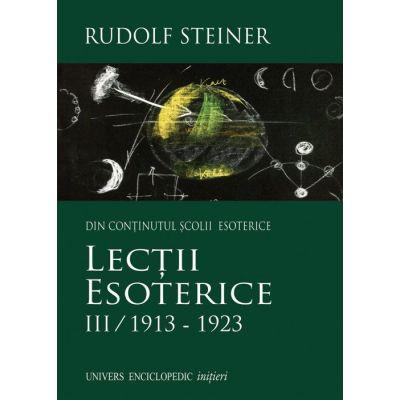 Lectii esoterice III/1913-1923