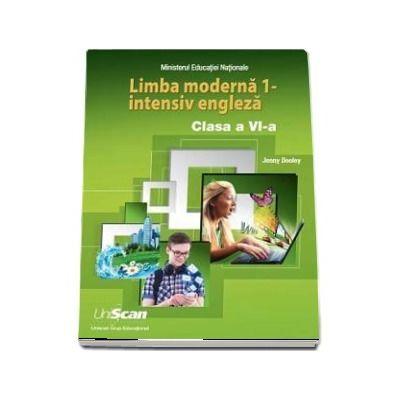 Limba moderna 1 - intensiv engleza. Manual de limba engleza pentru, clasa a VI-a - Dooley, Jenny
