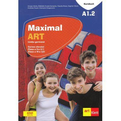 Maximal. Limba Germana. Clasa a V-a (L1). Clasa a VI-a (L2). Cartea elevului