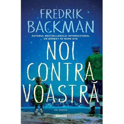 Noi contra voastră Fredrik Backman