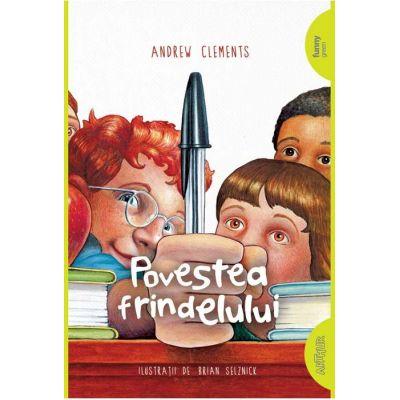 Povestea frindelului | paperback Andrew Clements