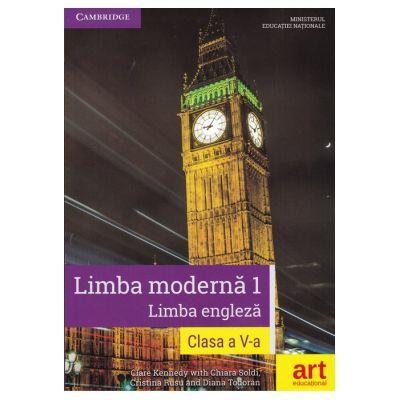 Limba moderna 1 - Limba engleza, manual pentru clasa a V-a. Contine CD cu editia digitala a manualului (Clare Kennedy) - Kennedy, Clare