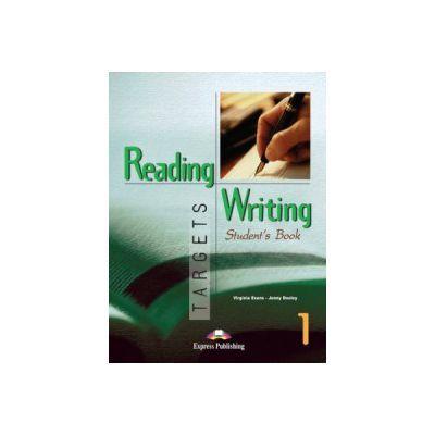 Reading and Writing, Targets 1, Student's Book, Curs de limba engleza pentru clasa V-a - Virginia Evans