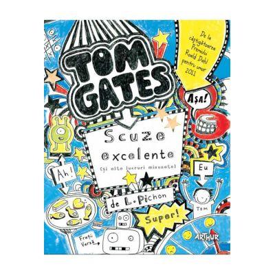 Tom Gates. Scuze excelente (și alte lucruri minunate) (vol. 2)