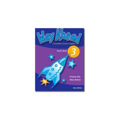 Way Ahead 3 Pupils Book with CD. Manual de limba engleza pentru clasa a V-a