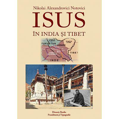 Isus în India şi Tibet Nikolai Alexandrovici Notovici