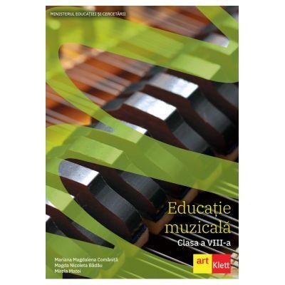 Educație muzicală - Manual pentru clasa a VIII-a - Castigator al Licitației din 2020 - Mariana Magdalena Comăniță, Magda Nicoleta Bădău, Mirela Matei