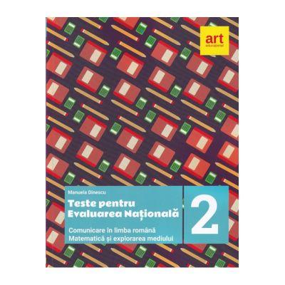 Teste pentru evaluarea națională la finalul clasei a II-a. Comunicare în LIMBA ROMÂNĂ. Matematică și explorarea mediului